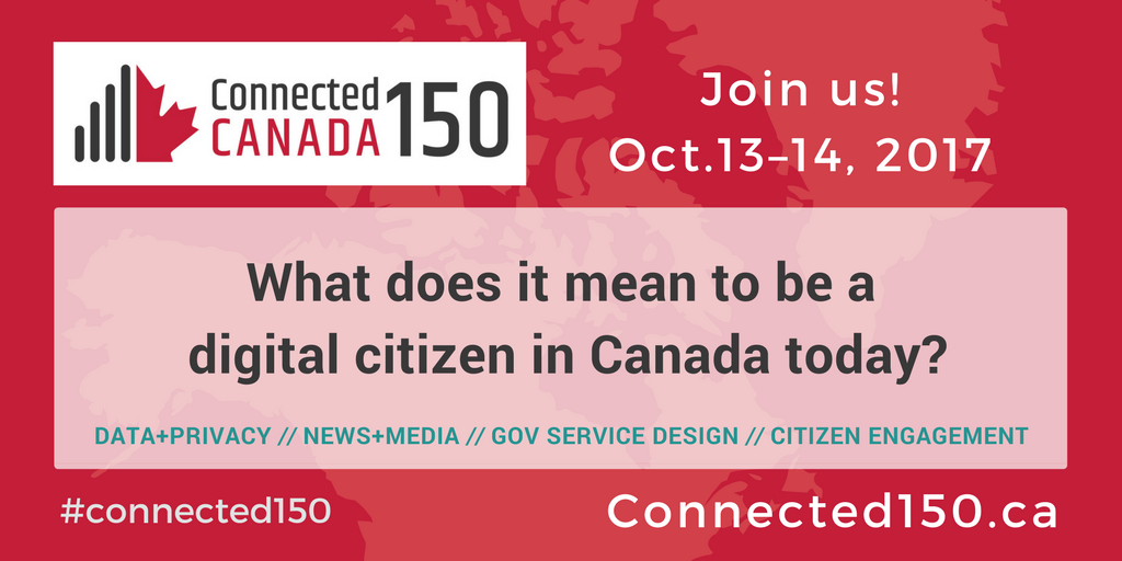 As the Confederation turns 150, Connected Canada will examine what it means to be a digital citizen in Canada today.